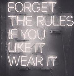 Forget the rules, If you like it, Wear it !