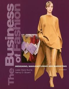 The Business of Fashion: Designing Manufacturing and Marketing   eBay