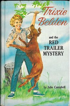 This is where my love for books began. I read my Trixie Belden books so many times I had them memorized.