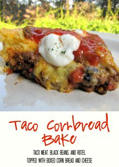 Taco Cornbread Bake Recipe - taco meat, black beans and rotel topped with boxed cornbread and cheddar - quick Mexican recipe! They asked me to make it again the next night!