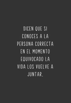 Dicen que si conoces a la persona Images with phrases of to dedicate and share with your boyfr Cute Spanish Quotes, Cute Quotes, Love Phrases, Love Words, Motivational Phrases, Inspirational Quotes, The Simpsons, Frases Love, Tumblr Love