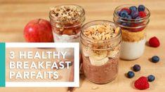 3 Healthy Breakfast Parfaits