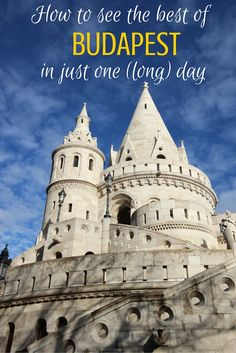 Only have one day in Budapest? Here's how to make the most of it!