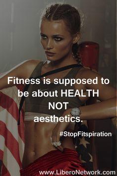 6aa4b31ec8 Fitness is about health NOT aesthetics  StopFitspiration