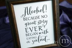 Alcohol Because No Story Started with Salad Wedding Bar Sign - Funny Wedding Open Bar Signage - Matching Table Numbers - SS02 on Etsy, $10.00
