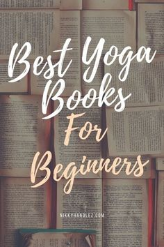 """This contains: Multiple open books as a background. Large text of """"Best Yoga Books For Beginners"""" in white and peach font."""