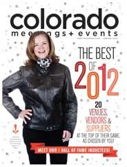Colorado Meetings & Events Magazine, Spring 2012 #meetings #events #magazines
