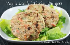 Veggie Loaded Turkey Burgers from http://thefoodieandthefamily.com
