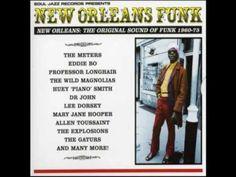 New Orleans Funk 1960/75 - Soul Jazz [Full Album] - YouTube