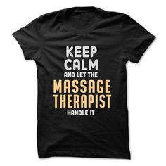 Keep calm and let the Massage Therapist handle it T-Shirts, Hoodies. VIEW DETAIL ==► https://www.sunfrog.com/LifeStyle/Keep-calm-and-let-the-Massage-Therapist-handle-it-Black-48298592-Guys.html?id=41382