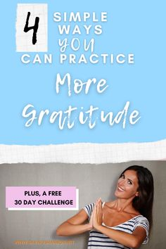 Showing gratitude may not always be natural for you. But, we can be intentional and make it a priority. Try one of these four simple ideas. Plus, you can pick up this freebie and complete a 30 day challenge. #thanksgiving #gratitude #thankfulness