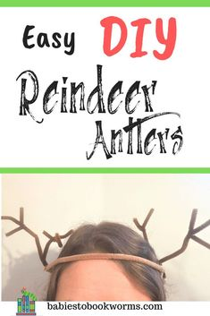Get ready for the holidays with this new Christmas book and easy DIY reindeer antlers! Christmas Books For Kids, Christmas Activities For Kids, Toddler Learning Activities, Holiday Crafts For Kids, Preschool Lessons, Teaching Kindergarten, Infant Activities, Book Activities, Fun Learning