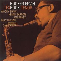 Booker Ervin - 1968 - Tex Book Tenor (Blue Note)