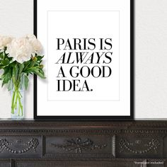 Paris Is Always A Good Idea  French quote print in by theloveshop, $20.00