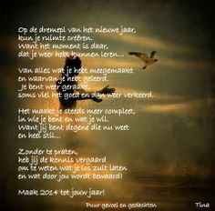♥ Dutch Quotes, Verse, Happy New Year, Lightroom, Wish, Poetry, Good Things, Love, School