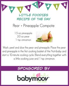 Pears and pineapples are a favorite in our house. Blend them together for a sweet treat for the little ones!   http://www.cookingbabyfood.com/recipe/exotic-compote-of-pear-and-pineapple/