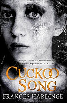 """Cuckoo Song"" by Frances Hardinge is shortlisted for Best Fantasy Novel at the British Fantasy Awards.  Published by Macmillan Children's."