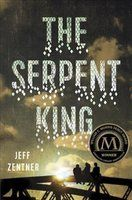 The serpent king: a novel - Dill has had to wrestle with vipers his whole life at home, as the only son of a Pentecostal minister who urges him to handle poisonous rattlesnakes, and at school, where he faces down bullies who target him for his father's extreme faith and very public fall from grace.  The only antidote to all this venom is his friendship with fellow outcasts Travis and Lydia. But as they are starting their senior year, Dill feels the coils of his future tightening around him.