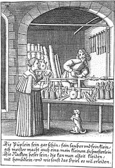 "doll-maker's shop. He is turning the wooden dolls on a lathe. Illustration in ""Allemodisch Stambuch"" (Peter Rollos, Berlin, 1630s). The etchings are not by Rollos, however, but by one ""W G F"" [unknown to me]. For translation of the superficially innocent German caption SEE COMMENT BELOW"