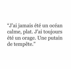 Tempête Citations Film, Image Citation, Sharing Quotes, All I Want, Sentences, Wise Words, Find Image, We Heart It, Life Quotes