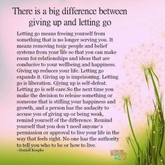 Lessons Learned in Life | The difference between giving up and letting go.