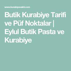 Butik Kurabiye Tarifi ve Püf Noktalar   Eylul Butik Pasta ve Kurabiye Yummy Food, Delicious Meals, Tart, Baby Shower, Website, Words, Babyshower, Delicious Food, Pie