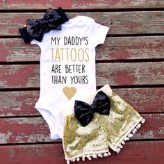 My Daddy's Tattoos Are Better Than Yours Baby Girl Bodysuit, Baby, Newborn, New Baby, Girls, Toddler, Glitter, Tattooed Parents, Tatted by GLITTERandGLAMshop on Etsy https://www.etsy.com/listing/290546885/my-daddys-tattoos-are-better-than-yours