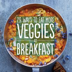 Because I have kids and need to hide vegetables in our food: 29 Ways To Eat More Veggies For Breakfast
