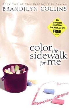 Color the Sidewalk for Me (The Bradleyville Series #2) [Paperback] by Brandilyn Collins