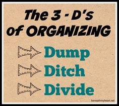 3 - D's of organizing Easiest way to Organize!