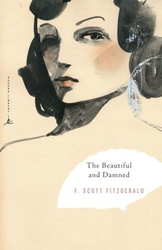 The Beautiful and Damned  F. Scott Fitzgerald