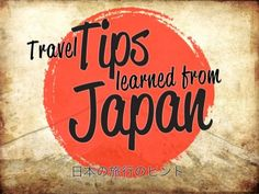 Tips for taking a vacation in Japan