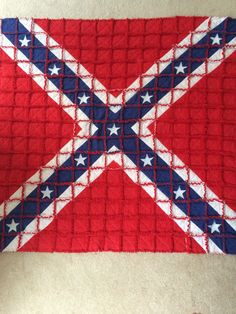 A Confederate Flag quilt I made for a local boy who moved to our town from Alabama. It was for ...