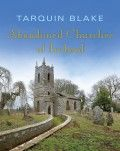 Abandoned Churches of Ireland by Tarquin Blake - The Collins Press: Irish Book Publisher Canadian Identity, Church Of Ireland, Scottish People, Abandoned Churches, Irish Blessing, Books To Buy, Book Publishing, Castle, Mansions