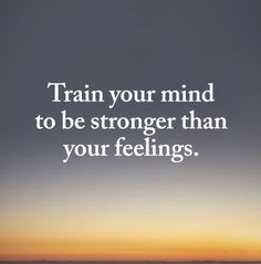 Train Your Mind, Strong Feelings, Madina, Mindfulness, Thoughts, Tanks, Ideas, Awareness Ribbons