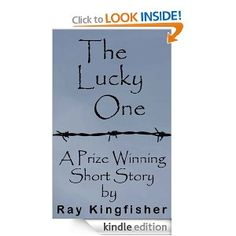 Amazon.com: The Lucky One - A Prize Winning Short