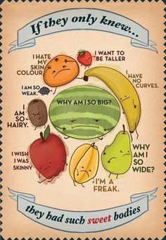 Natural sweets! Fruit Negative Body Image Cartoon.... If they only knew! #vegan #health