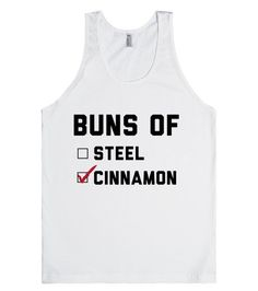 Buns of Cinnamon - Women's Tank Top with funny workout motivation quote, exercise humor, food humor,  funny food quotes, sarcasm humor, sarcastic quotes, weight loss diet humor, dieting jokes, foodporn.