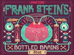Another fun Halloween label, this one for some bottled brains....