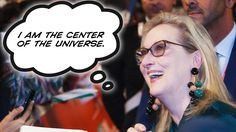 The greatest mistake people like Meryl Streep keep making is thinking that they are experts in geopolitics and the structure of free societies. In truth, all the left-wing Hollywood fantasy land inhabitants are pathetically uninformed, unintelligent and largely unimportant to the real world.  They