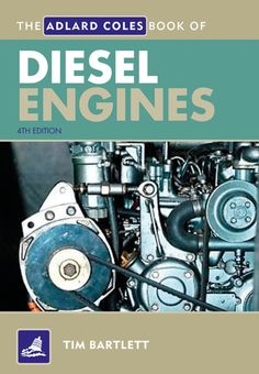 """Read """"The Adlard Coles Book of Diesel Engines"""" by Melanie Bartlett available from Rakuten Kobo. The Adlard Coles Book of Diesel Engines is aimed at boatowners rather than experienced mechanics. Mechanical Engineering Projects, Mechatronics Engineering, Automotive Engineering, Electrical Engineering, Engine Repair, Car Repair, Mechanic Tools, Diesel Engine, Textbook"""