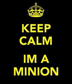Keep Calm Minions