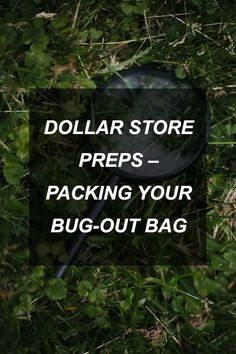 Dollar Store Preps – Packing Your Bug-Out Bag for Cheap! | Survival Shelf | Survival & Preparedness Links