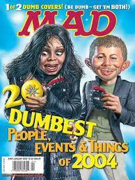 Image result for dumbest magazine