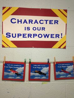 Character is our Superpower!