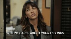 Trending GIF feelings mean tbs rashida jones bully angie tribeca angietribeca rashidajones no one cares noonecares no one cares about your feelings Angie Tribeca, Hipster Quote, Drake And Josh, Rashida Jones, Love Puns, No One Cares, I Love Lucy, Care About You, New Trends