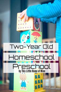 Two-Year Old Homeschool Preschool - Preschool at Home - by This Little Home of Mine Preschool 2 Year Old, Preschool Prep, Preschool At Home, Preschool Lessons, Toddler Preschool, Preschool Schedule, Kindergarten Prep, Two Years Old Activities, Homeschool Preschool Curriculum