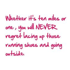 Whether it's ten miles or one, you will NEVER regret lacing up those running shoes and going outside!  Come get your fitness on at Powerhouse Gym in West Bloomfield, MI!  Just call (248) 539-3370 or visit our website powerhousegym.com/welcome-west-bloomfield-powerhouse-i-41.html for more information!
