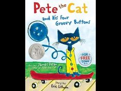 ▶ Pete the Cat and His Four Groovy Buttons - YouTube video to accompany the book