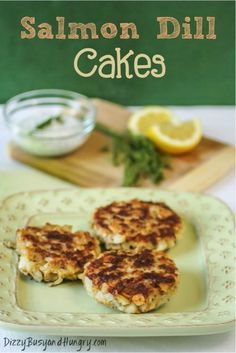 Seafood Recipes : Salmon Dill Cakes